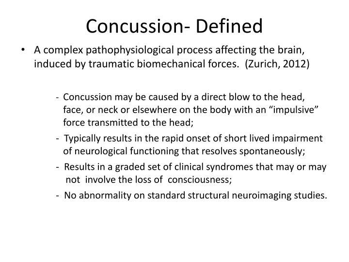 Concussion- Defined