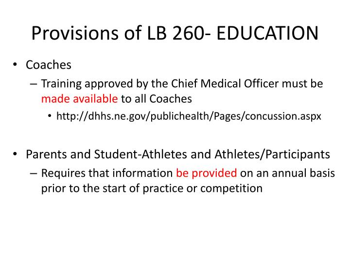 Provisions of LB 260- EDUCATION