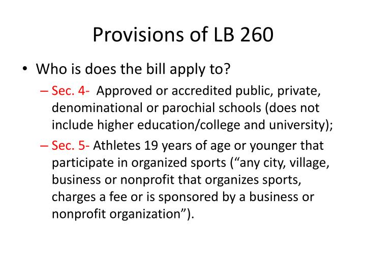 Provisions of LB 260