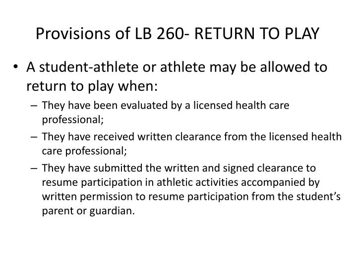 Provisions of LB 260- RETURN TO PLAY