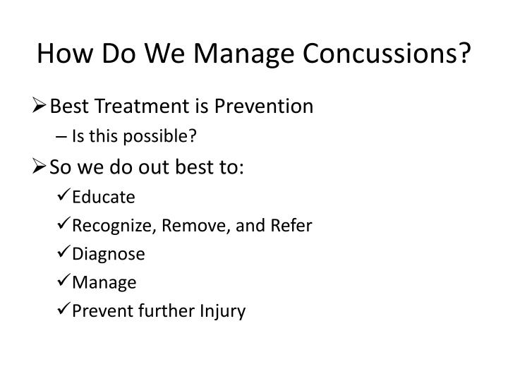 How Do We Manage Concussions?