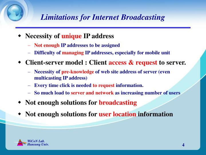 Limitations for Internet Broadcasting