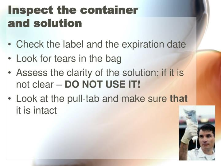 Inspect the container