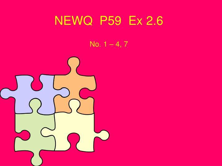NEWQ  P59  Ex 2.6