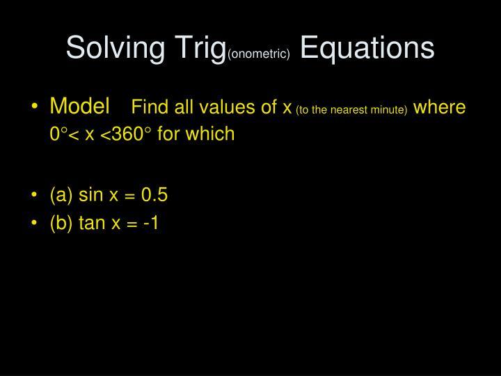Solving Trig