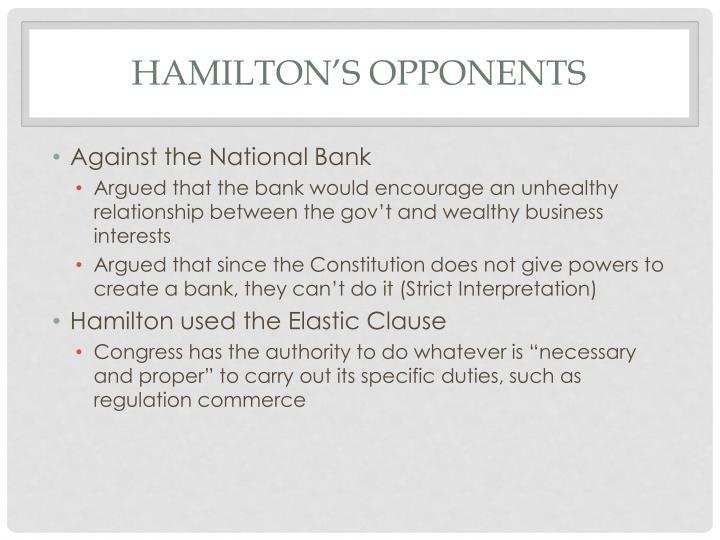 Hamilton's opponents