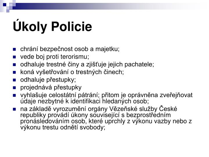 Úkoly Policie