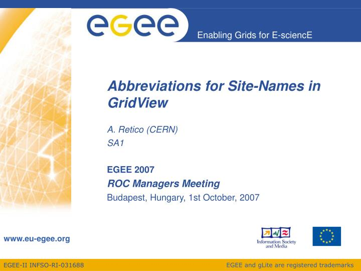 A retico cern sa1 egee 2007 roc managers meeting budapest hungary 1st october 2007