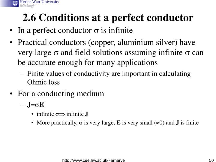 2.6 Conditions at a perfect conductor