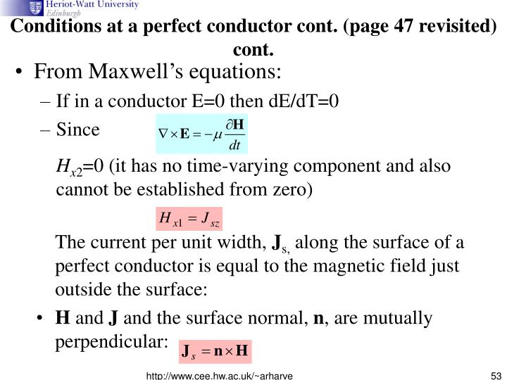 Conditions at a perfect conductor cont. (page 47 revisited)
