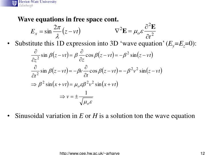 Wave equations in free space cont.