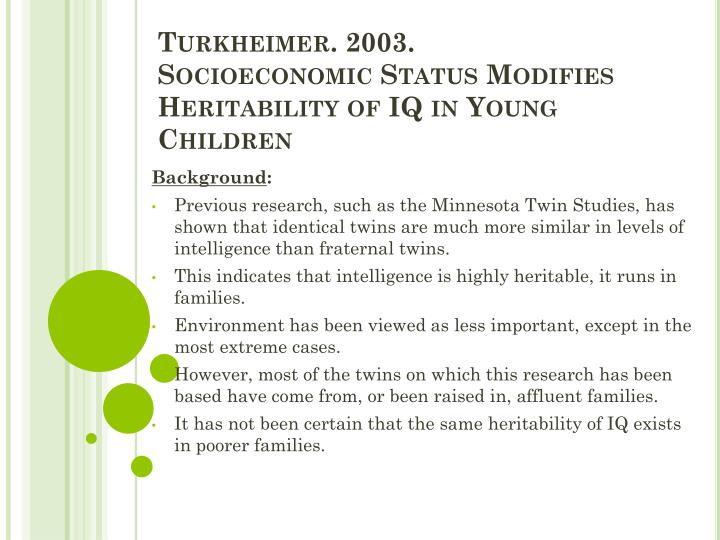 Turkheimer 2003 socioeconomic status modifies heritability of iq in young children