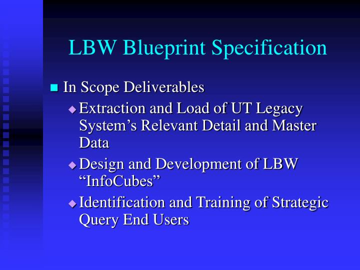 LBW Blueprint Specification