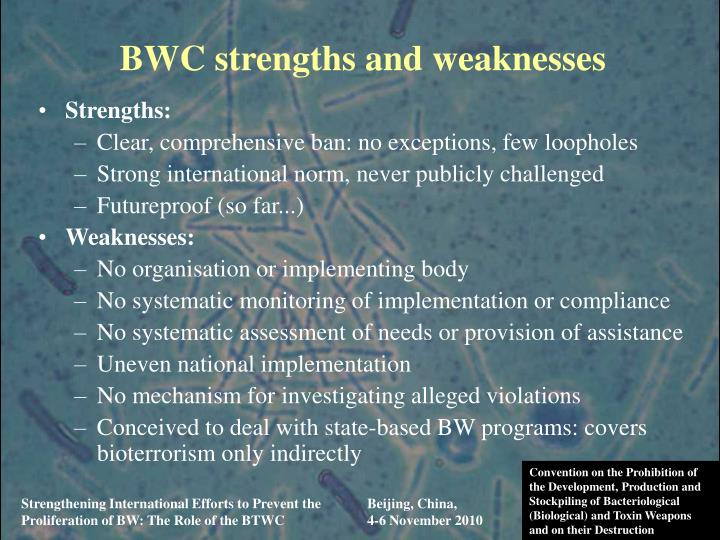 BWC strengths and weaknesses