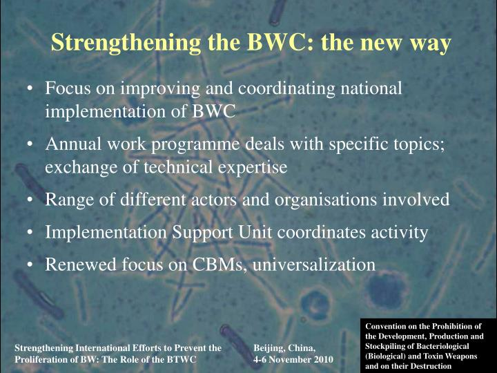 Strengthening the BWC: the new way