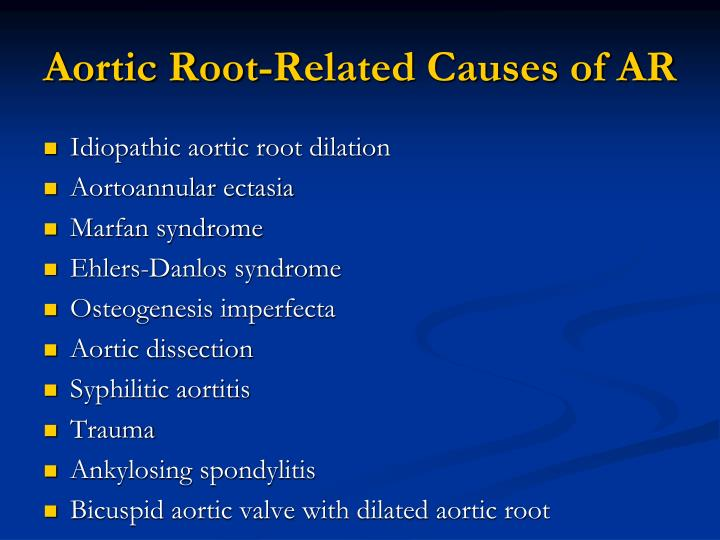 Aortic Root-Related Causes of AR