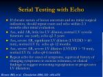 serial testing with echo