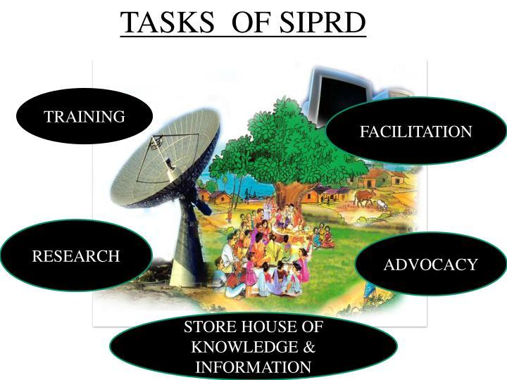 TASKS  OF SIPRD