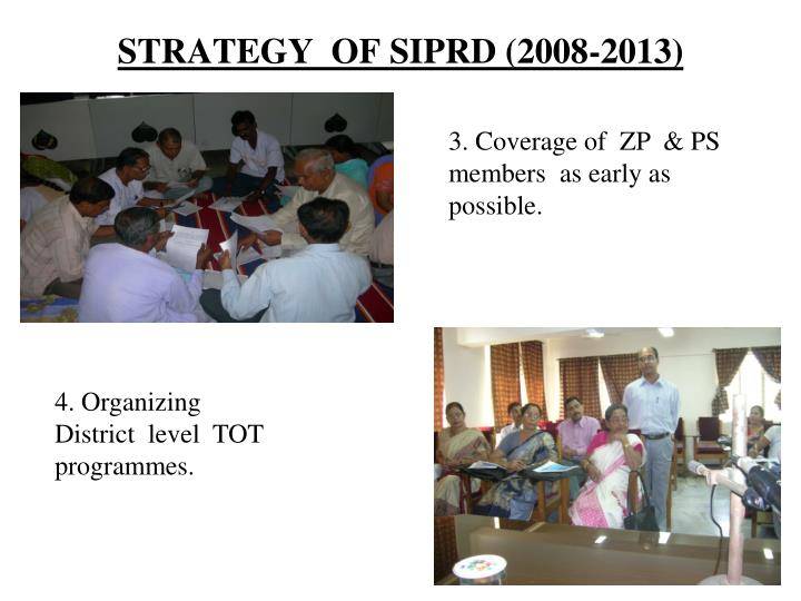 STRATEGY  OF SIPRD (2008-2013)