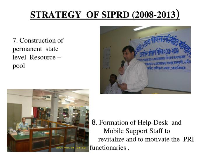 STRATEGY  OF SIPRD (2008-2013