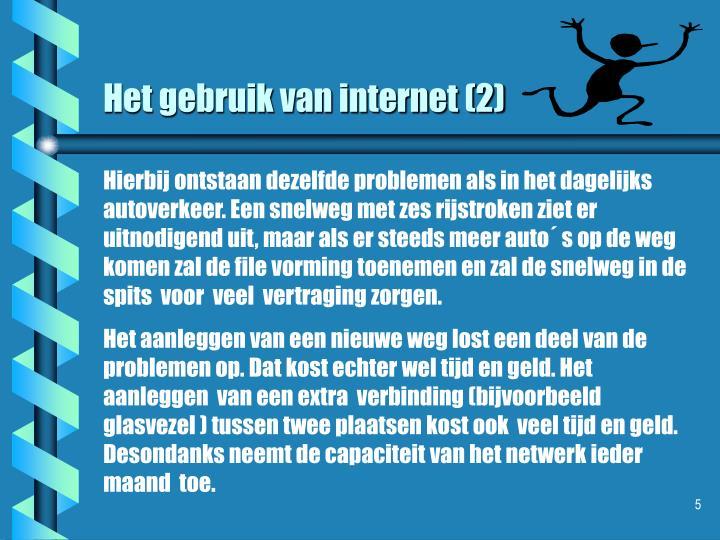 Het gebruik van internet (2)