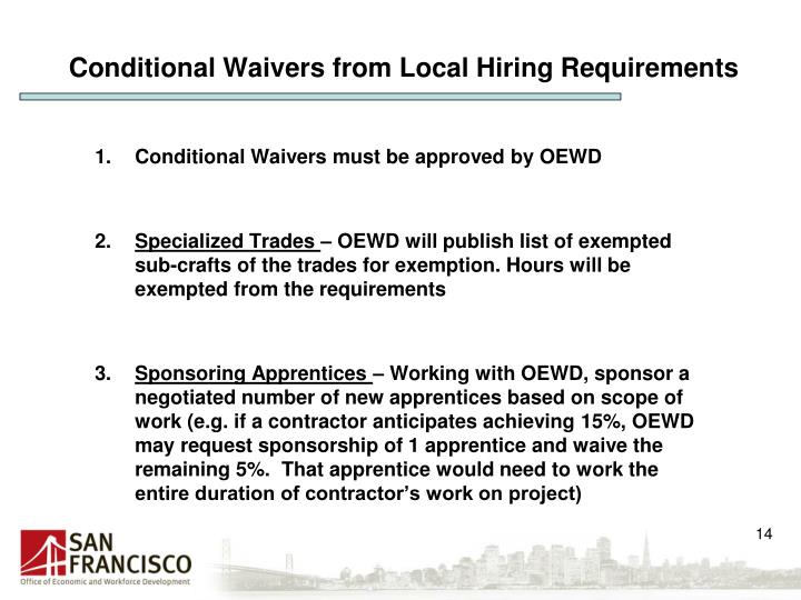Conditional Waivers from Local Hiring Requirements