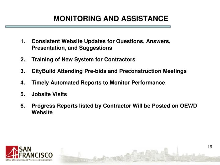 MONITORING AND ASSISTANCE