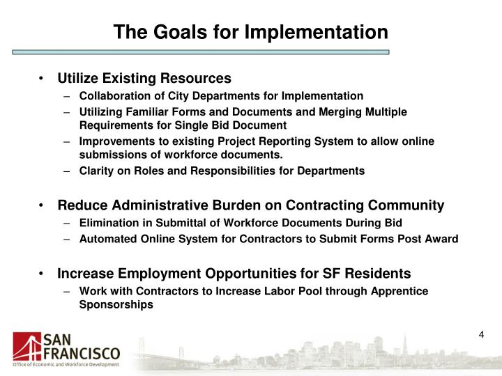 The Goals for Implementation