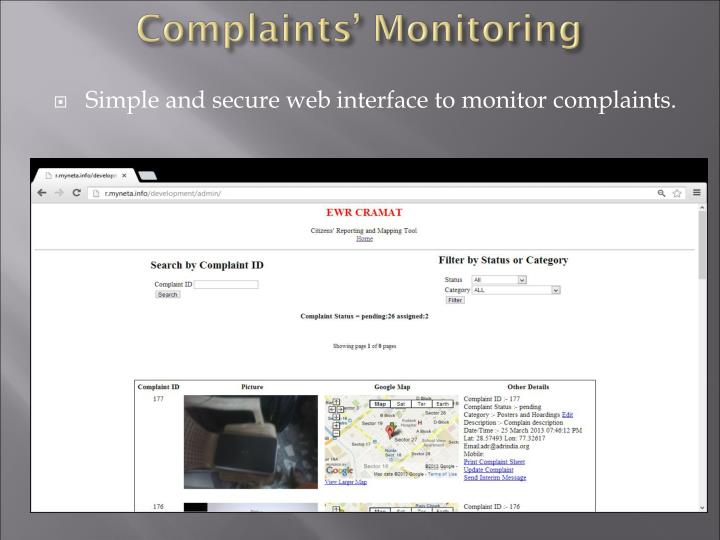 Simple and secure web interface to monitor complaints.