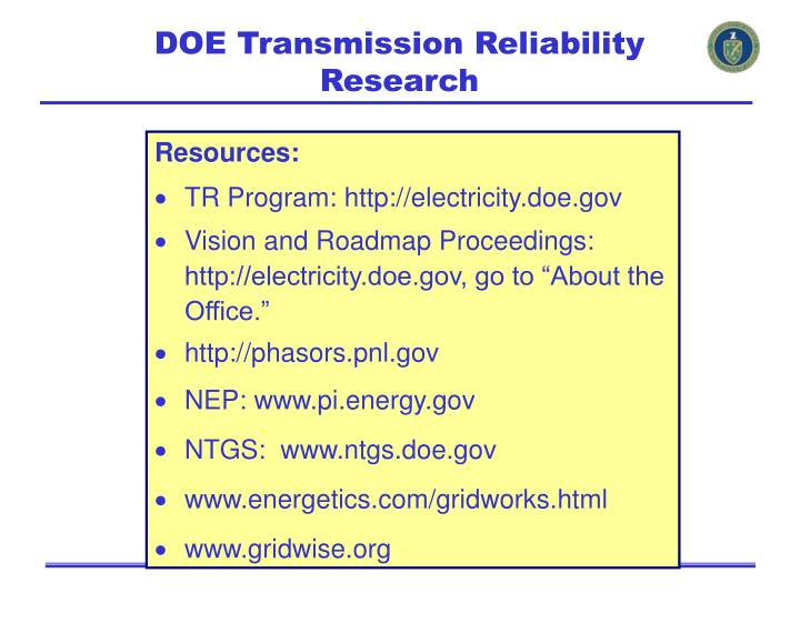 DOE Transmission Reliability Research