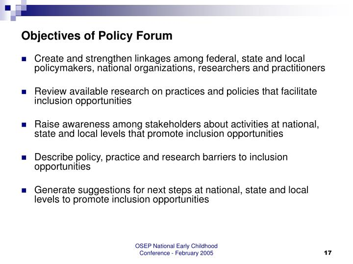 Objectives of Policy Forum