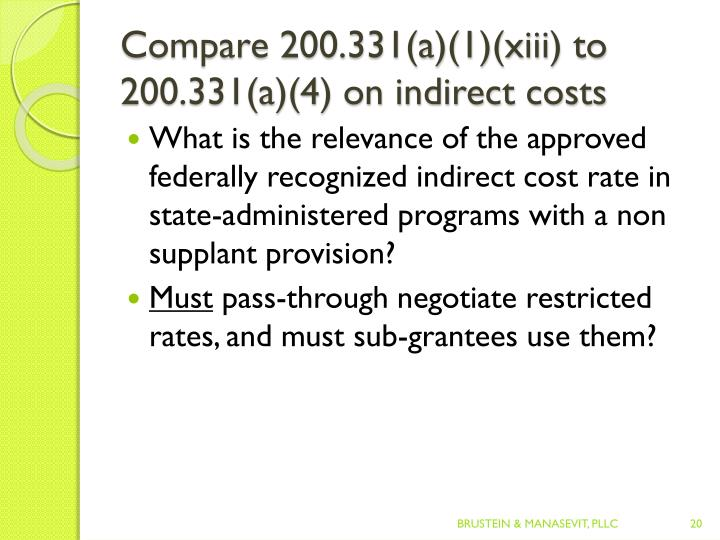 Compare 200.331(a)(1)(xiii) to 200.331(a)(4) on indirect costs