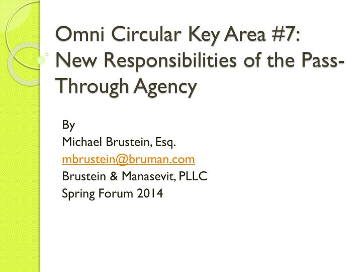 Omni circular key area 7 new responsibilities of the pass through agency