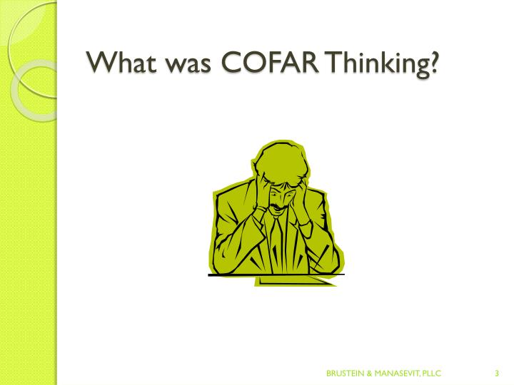 What was cofar thinking