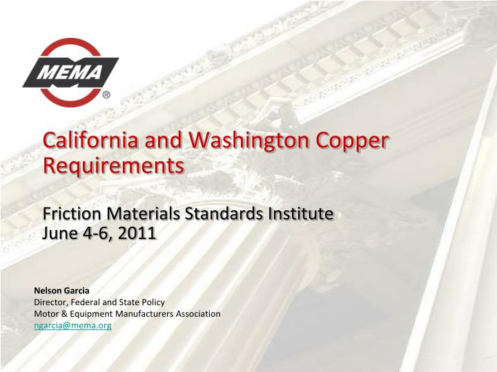 California and washington copper requirements friction materials standards institute june 4 6 2011