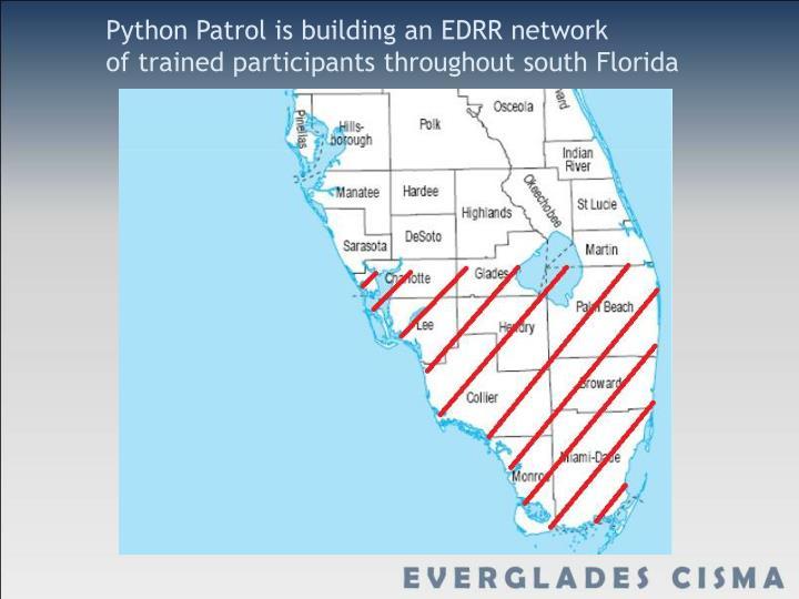 Python Patrol is building an EDRR network