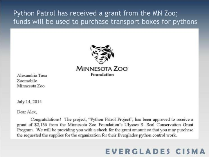 Python Patrol has received a grant from the MN Zoo; funds will be used to purchase transport boxes for pythons