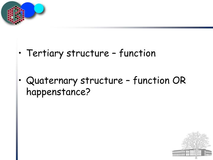 Tertiary structure – function