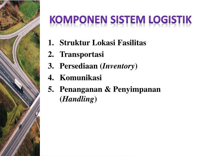 Komponen sistEm logistik