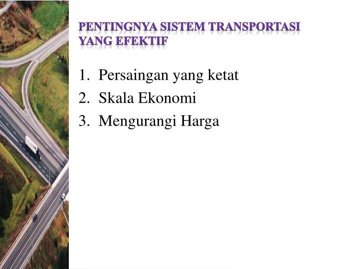 Pentingnya sistem transportasi yang efektif
