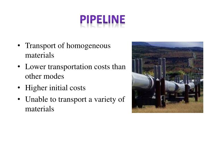 Transport of homogeneous materials