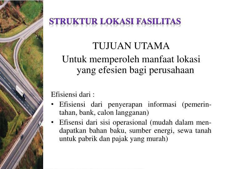 Struktur Lokasi fasilitas