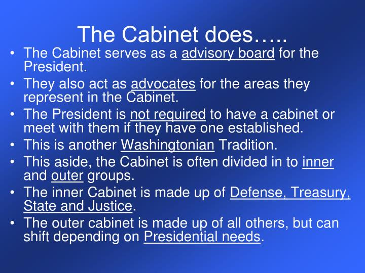 The Cabinet does…..