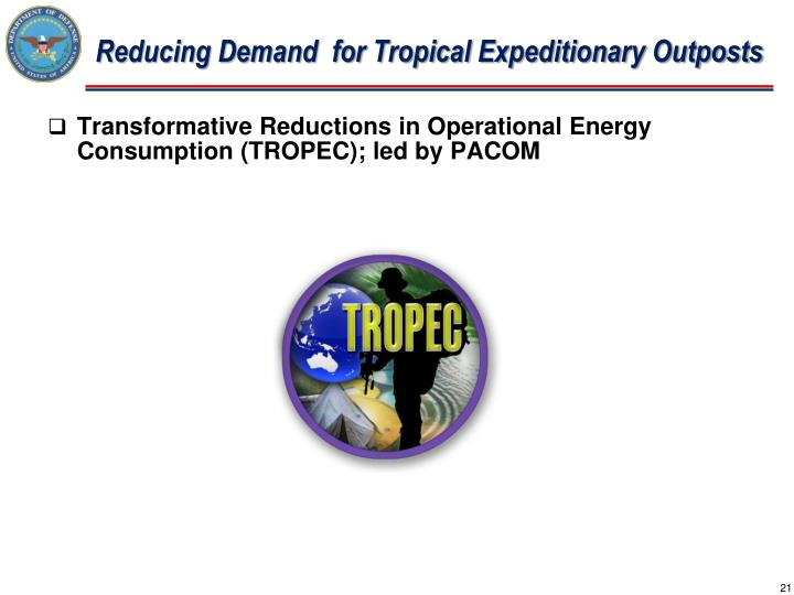 Reducing Demand  for Tropical Expeditionary Outposts