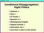 conditional disaggregation eight filters