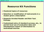 resource kit functions