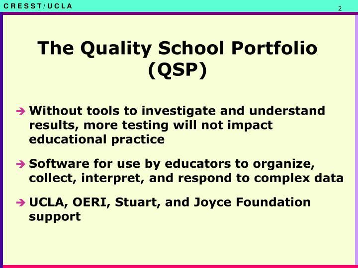 The Quality School Portfolio (QSP)