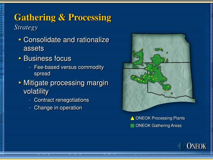 Gathering & Processing