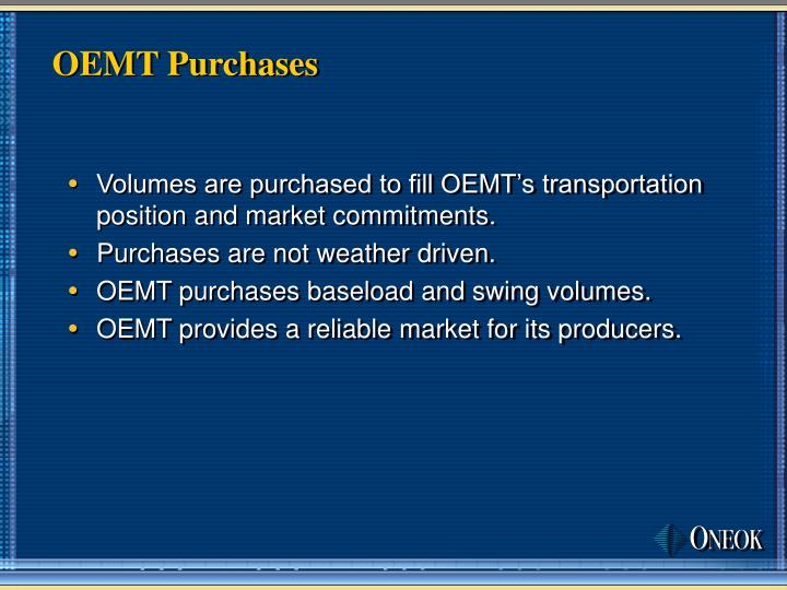 OEMT Purchases