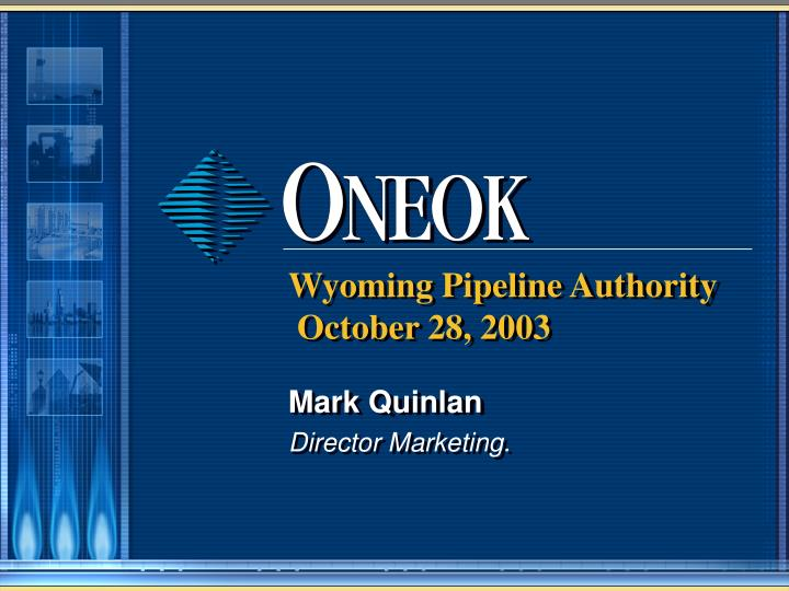 Wyoming pipeline authority october 28 2003